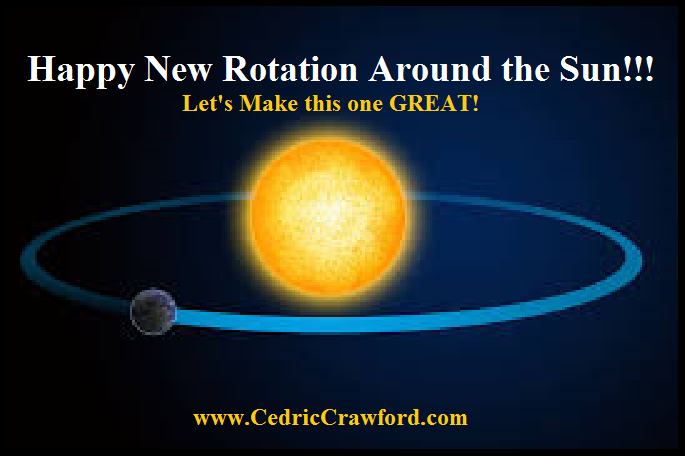 » Happy New Rotation Around the Sun!!! Motivational ...
